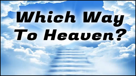 Which Way To Heaven