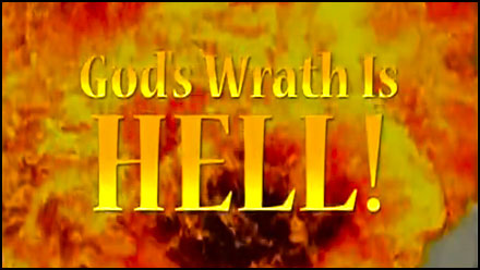 God's Wrath is Hell!